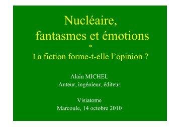 Nucléaire fantasmes et émotions A Michel le 14.10.10 - Visiatome