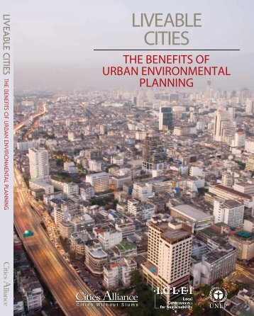 Liveable Cities: The Benefits of Urban Environmental Planning - UNEP
