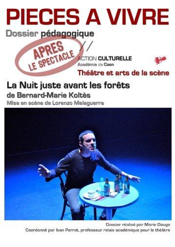 THEATRE ET ARTS DE LA SCENE La Nuit juste avant les forêts 18 ...