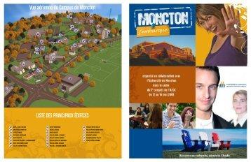 Vue aérienne du Campus de Moncton Liste des prinCipaux édifiCes