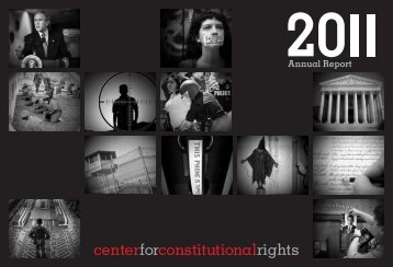 CCR Annual Report 2011 - Center for Constitutional Rights
