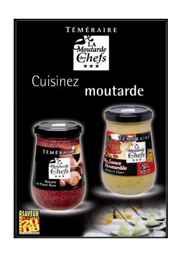TELECHARGER le Dossier de Presse Moutarde des Chefs Téméraire