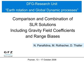 Comparison and Combination of SLR Solutions Including Gravity ...