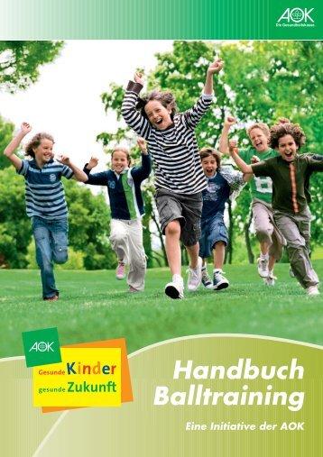 Handbuch Balltraining - AOK
