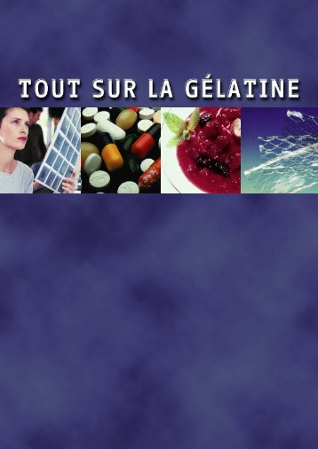 La gélatine - Gelatine Manufacturers of Europe.
