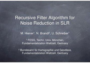 Recursive Filter Algorithm for Noise Reduction in SLR