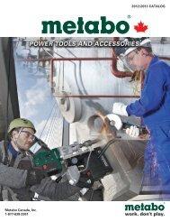 2012/2013 CATALOG Metabo Canada, Inc. 1-877-638-2261