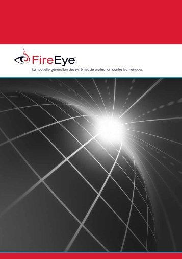 FireEye Corporate Overview | Next Generation Threat Protection