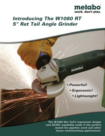 "Introducing The W1080 RT 5"" Rat Tail Angle Grinder - Metabo"
