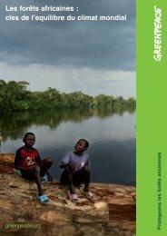 Les forêts africaines : clés de l'équilibre du ... - Libération Afrique