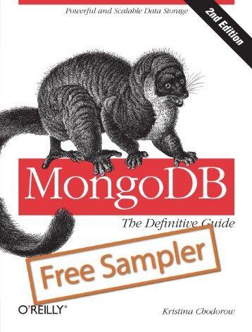MongoDB: The Definitive Guide - Cdn.oreilly.com