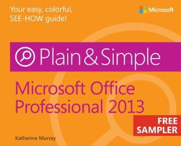 Microsoft Office Professional 2013 Plain & Simple - Cdn.oreilly.com