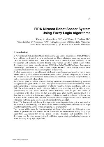 X FIRA Mirosot Robot Soccer System Using Fuzzy Logic ... - InTech