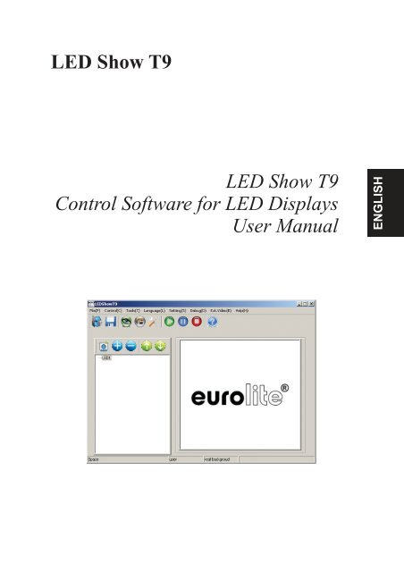 LED Show T9 LED Show T9 Control Software for LED Displays User