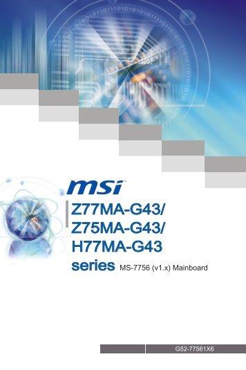 Z77MA-G43/ Z75MA-G43/ H77MA-G43 - Xpress Platforms