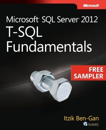Microsoft® SQL Server® 2012 T-SQL Fundamentals - Cdn.oreilly.com