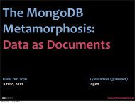 The MongoDB Metamorphosis_ Thinking about ... - cdn.oreilly.com