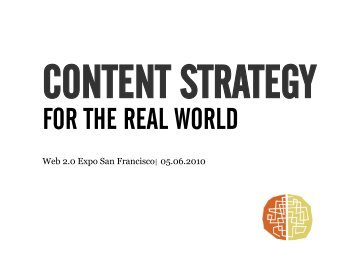 Content Strategy for the Real World Presentation - Cdn.oreilly.com