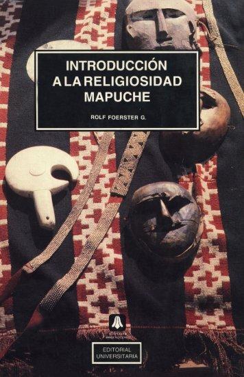 introduccion a la religiosidad mapuche - Centro de Documentación ...