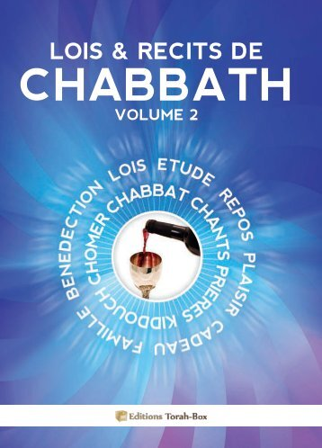 Lois & Récits de CHABBATH - Torah-Box.com