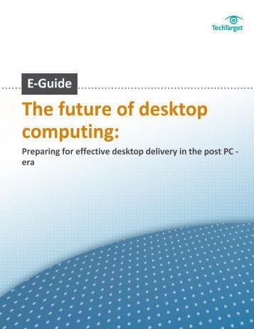 The future of desktop computing: