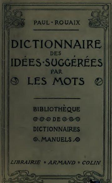 Dictionnaire-manuel illustré des idées suggérées par les mots ...