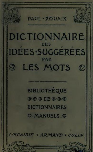 Dictionnaire Manuel Illustré Des Idées Suggérées Par Les