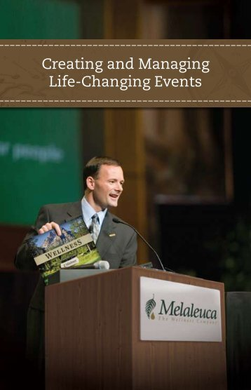 Creating and Managing Life Changing Events - Melaleuca