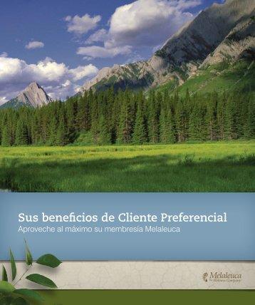 Sus beneficios de Cliente Preferencial - Melaleuca