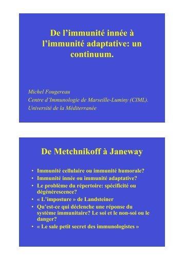 De l'immunité innée à l'immunité adaptative: un continuum. De ...