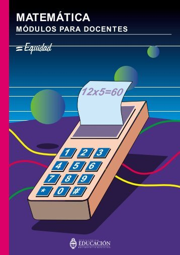 Matemática (Libro para el Docente parte II) - Región Educativa 11