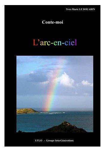 L'arc-en-ciel - Ig45.fr