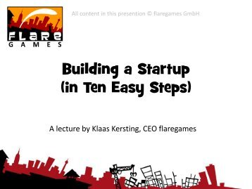 Building a Startup (in Ten Easy Steps)