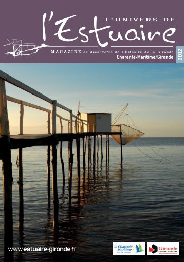 Télécharger le magazine - L'Estuaire de la Gironde