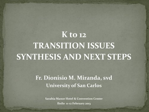Fr Dionisio Miranda SVD - Catholic Educational Association of the ...