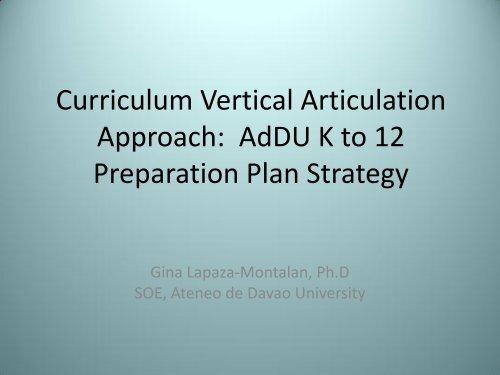 SHS Curriculum Devt thru Curriculum Vertical Articulation Approach