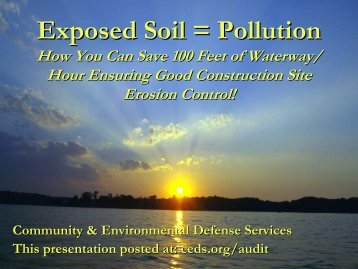 Exposed Soil = Pollution - Community & Environmental Defense ...