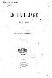 Le Bailliage d'Aire - Bibliothèque numérique de l'école nationale ...