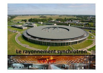 Le rayonnement synchrotron - iramis