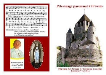 Pèlerinage paroissial à Provins - Immaculée Conception