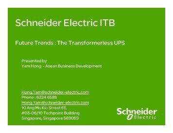 Future Trends The Transformerless UPS - Schneider Electric