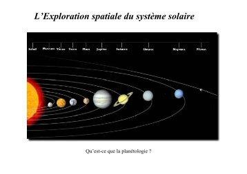 L'Exploration spatiale du système solaire - Laboratoire de recherche ...
