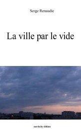 La ville par le vide - Serge Renaudie