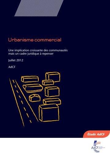 Urbanisme commercial : Une implication croissante... - AdCF