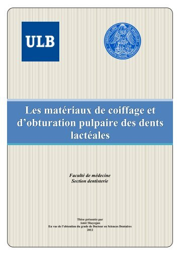 Les matériaux de coiffage et d'obturation pulpaire des dents lactéales