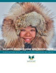 La santé dentaire pour une bonne santé - Inuit Tapiriit Kanatami