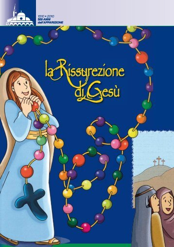 la Rissurezione di Gesù - Santuario-Basilica Madonna dei Miracoli