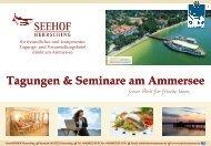 Tagen mit Genuss - Restaurant Seehof Herrsching am Ammersee