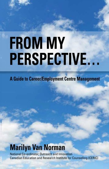 From My Perspective... A Guide to Career/Employment Centre ... - ceric
