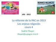 La réforme de la PAC en 2013 Les enjeux négociés cours 4